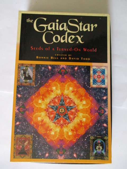 Image for THE GAIA STAR CODEX - SEEDS OF A TURNED-ON WORLD