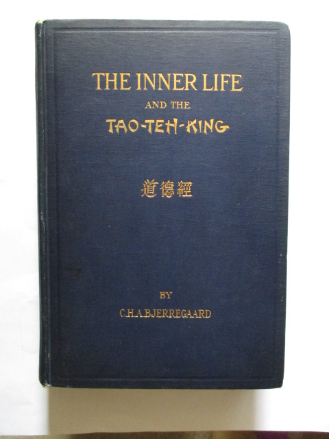 Image for THE INNER LIFE AND THE TAO-TEH-KING